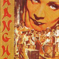 Marlene Dietrich / Shanghai Express
